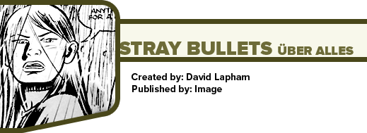 Stray Bullets: Uber Alles by David Lapham