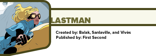 Lastman by Balak, Sanlaville, and Vivès