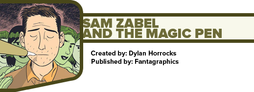 Sam Zabel and the Magic Pen by Dylan Horrocks