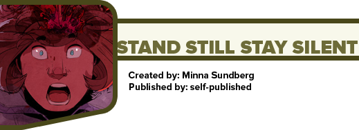 Stand Still Stay Silent by Minna Sundberg