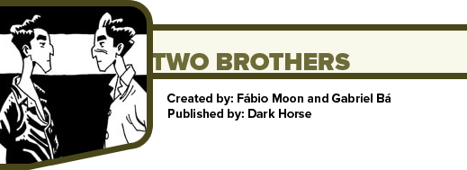 Two Brothers by Fábio Moon and Gabriel Bá