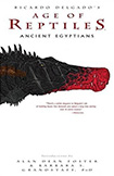 Age Of Reptiles: Ancient Egyptians by Richard Delgado