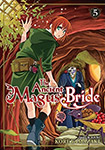 The Ancient Magus' Bride, vol 5 by Kore Yamazaki