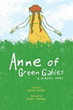Anne Of Green Gables by Mariah Marsden and Brenna Thummler