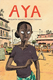 Aya by Marguerite Abouet and Cl�ment Oubrerie