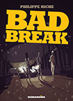 Bad Break by Philippe Riche