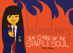Bad Machinery, vol 3, The Case of the Simple Soul