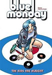 Blue Monday, vol 1 (BW) by Chynna Clugston-Flores