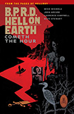 BPRD, Hell On Earth, vol 15 by Mike Mignola and John Arcudi