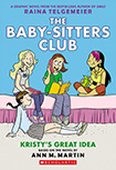 The Baby Sitters Club, vol 1 by Raina Telgameier