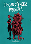 Can Opener's Daughter by Rob Davis