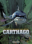 Carthago by Christophe Bec, Eric Henninot, and Milan Jovanovic