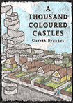 A Thousand Coloured Castes by Gareth Brookes