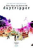 Daytripper by Gabriel Ba and Fabio Moon