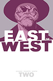East Of West, vol 2 by Jonathan Hickman and Nick Dragotta