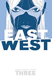 East Of West, vol 3 by Jonathan Hickman and Nick Dragotta