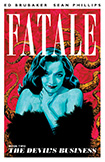 Fatale, vol 2 by Ed Brubaker and Sean Phillips