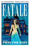 Fatale, vol 4 by Ed Brubaker and Sean Phillips