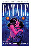 Fatale, vol 5 by Ed Brubaker and Sean Phillips