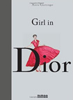 Girl In Dior by Annie Goetzinger