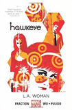 Hawkeye, vol 3 by Matt Fraction and Annie Wu