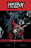 Hellboy, vol 8: Darkness Calls by Mike Mignola and Duncan Fegredo