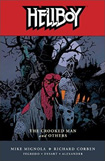 Hellboy, vol 10, The Crooked Man And Others by Mike Mignola, Ricard Corben, and Jason Shawn Alexander