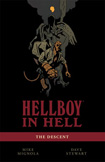 Hellboy In Hell, vol 1 by Mike Mignola