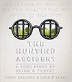 The Hunting Accident by David Carlson and Landis Blair