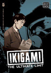 Ikigami: The Ultimate Limit, vol 5