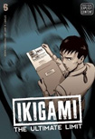 Ikigami: The Ultimate Limit, vol 6