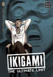 Ikigami: The Ultimate Limit, vol 8