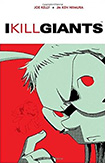 I Kill Giants by Joe Kelly and J.M. Ken Niimura