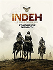 Indeh: A Story Of THe Apache Wars by Ethan Hawke and Greg Ruth