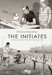 The Initiates by �tienne Davodeau
