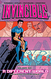 Invincible, vol 6 by Robert Kirkman and Ryan Otley