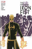 The Immortal Iron Fist by Matt Fraction, Ed Brubaker, and David Aja