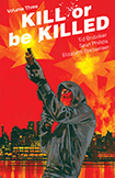 Kill Or Be Killed, vol 3 by Ed Brubaker and Sean Phillips