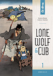 Lone Wolf & Cub, vol 1 by Kazuo Koike and Goseki Kojima