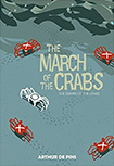 March Of The Crabs, vol 2 by Arthur DePins