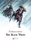 The Black Virgin: The Marquis of Anaon, vol 2 by Fabien Vehlmann and Matthieu Bonhomme