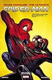 Ultimate Spider-Man (Miles Morales), vol 6 by Brian Michael Bendis and David Marquez