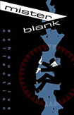 Mister Blank by Christopher Hicks