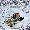 Mouse Guard: Winter 1152 by David Peterson
