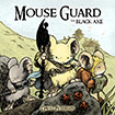 Mouse Guard: The Black Axe by David Peterson