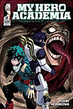 My Hero Academia, vol 6 by Kohei Horikoshi