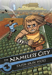 The Nameless City, vol 1 by Faith Erin Hicks