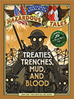 Nathan Hale's Hazardous Tales: Treaties, Trenches, Mud, and Blood byt Nathan Hale