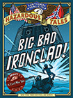 Nathan Hale's Hazardous Tales: Big Bad Ironclads by Nathan Hale