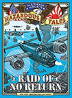 Nathan Hale's Hazardous Tales, vol 7: The Raid Of No Return by Nathan Hale